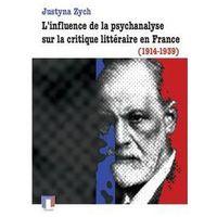 Literaturoznawstwo, L'influence de la psychanalyse sur la critique littéraire en France (1914-1939) - Wysyłka od 2,99 - porównuj ceny z wysyłką - Wesołych Świąt (opr. miękka)
