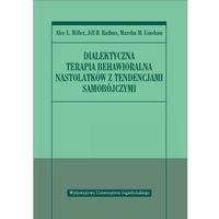 Filozofia, Dialektyczna terapia behawioralna nastolatków z tendencjami samobójczymi (opr. broszurowa)