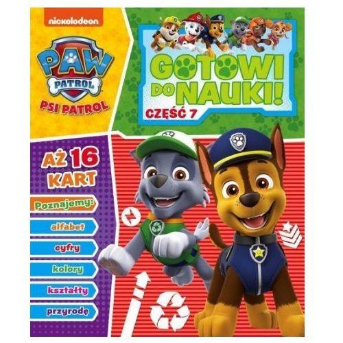 Książki dla dzieci, Psi Patrol. Gotowi do nauki cz.7 (opr. broszurowa)