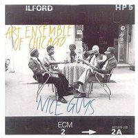 Pozostała muzyka rozrywkowa, NICE GUYS - Art Ensamble Of Chicago (Płyta CD)