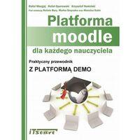 E-booki, Platforma Moodle dla każdego nauczyciela - Rafał Mazgaj, Rafał Oparowski, Krzysztof Nadolski, Rafał Bury, Marek Smyczek, Marcin Kaim