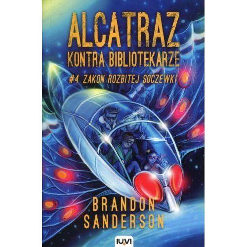 Książki fantasy i science fiction, Alcatraz kontra Bibliotekarze. Tom 4. Zakon Rozbitej Soczewki (opr. miękka)