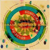 Pozostała muzyka rozrywkowa, BRASIL BAM BAM BAM - Gilles Peterson's Sonzeira (Płyta CD)