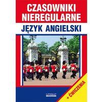 Książki do nauki języka, CZASOWNIKI NIEREGULARNE JĘZYK ANGIELSKI - JUSTYNA NOJSZEWSKA (opr. miękka)