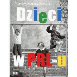 Dzieci z PRL-u (opr. twarda)