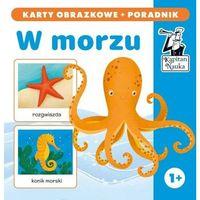 Książki dla dzieci, Kapitan Nauka. W morzu (karty obrazkowe +poradnik) (opr. twarda)