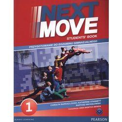 Next Move 1 Student's Book + Exam Trainer Przygotowanie do egzaminu gimnazjalnego (opr. miękka)