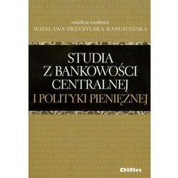 Studia z bankowości centralnej i polityki pieniężnej (opr. miękka)