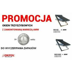 Okno dachowe OKPOL ISO I22 78x118 + Markiza zewnętrzna OKPOL AMW 78x118