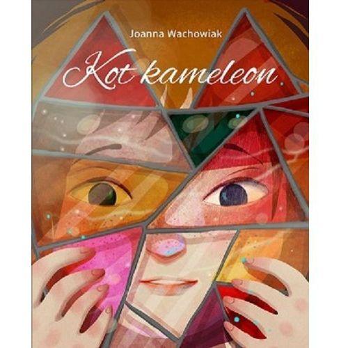 Książki dla dzieci, Kot kameleon. Darmowy odbiór w niemal 100 księgarniach! (opr. twarda)