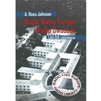 E-booki, Radio Wolna Europa i Radio Swoboda. Lata CIA i późniejsze - A. Ross Johnson (PDF)