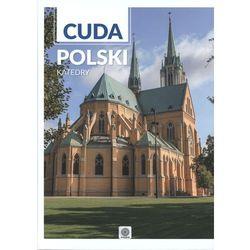 Katedry, Cuda Polski - OPRACOWANIA ZBIOROWE (opr. twarda)