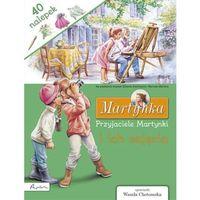 Książki dla dzieci, Martynka. Przyjaciele Martynki i ich zajęcia. Książka z nalepkami (opr. broszurowa)