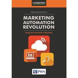 Marketing Automation Revolution (opr. miękka)