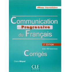 Communication Progressive Du Francais. Niveau Intermediaire. Klucz (opr. miękka)