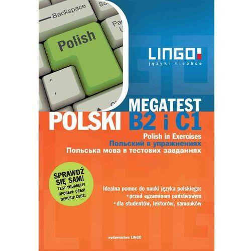 E-booki, Polski B2 i C1. Megatest. Polish B2 and C1 in Exercises - Stanisław Mędak