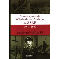 Armia generała Władysława Andersa w ZSRR 1941-1942 (opr. miękka)