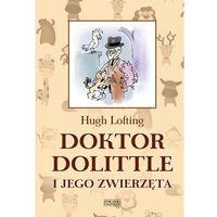 Książki dla dzieci, Doktor Dolittle i jego zwierzęta - Hugh Lofting (opr. twarda)