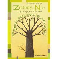 Literatura młodzieżowa, Zielony, Nikt i gadające drzewo (opr. twarda)