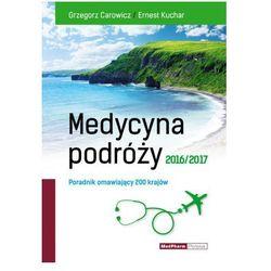 MEDYCYNA PODRÓŻY 2016/2017 NOWOŚĆ (opr. miękka)