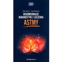 Książki medyczne, Rekomendacje diagnostyki i leczenia astmy (opr. broszurowa)