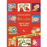 Książki dla dzieci, Bon czy ton (opr. twarda)