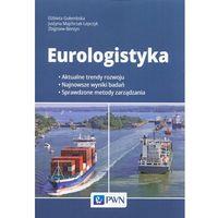 Biblioteka biznesu, Eurologistyka - Gołembska Wlżbieta, Majchrzak-Lepczyk Justyna, Bentyn Zbigniew (opr. miękka)