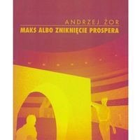 Poezja, Maks albo zniknięcie Prospera (opr. broszurowa)