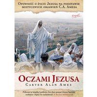 Książki religijne, Oczami Jezusa. (opr. miękka)