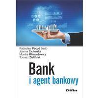 Biblioteka biznesu, Bank i agent bankowy - Radosław Pacud, Cichorska Joanna, Monika Klimontowicz, Tomasz Zieliński (opr. miękka)