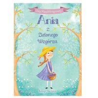 Książki dla dzieci, Ania z Zielonego Wzgórza (opr. twarda)