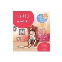 Książki dla dzieci, Małe wielkie wyzwania. To ja tu rządzę! (opr. twarda)