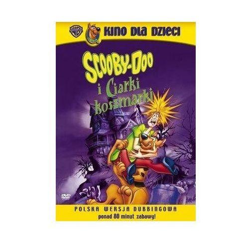 Bajki, Scooby-doo i ciarki koszmarki