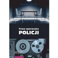 Książki prawnicze i akty prawne, Praca operacyjna Policji (opr. miękka)