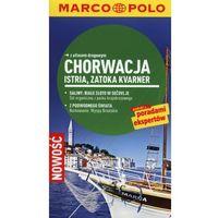 Przewodniki turystyczne, Chorwacja Istria, Zatoka Kvarnera. Marco Polo przewodnik (opr. miękka)