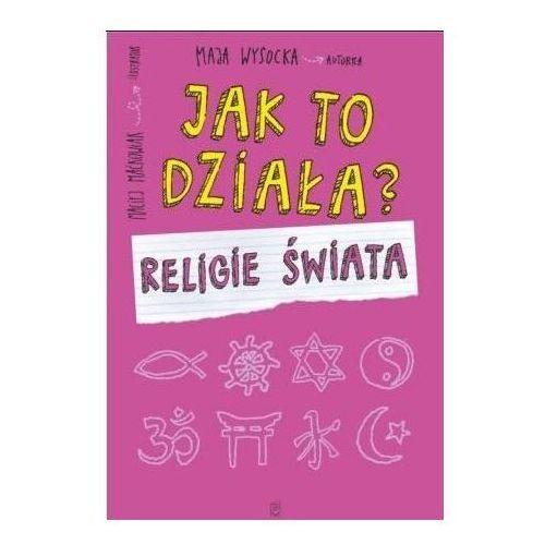 Książki dla dzieci, Jak to działa? Religie świata (opr. broszurowa)