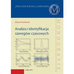 Analiza i identyfikacja szeregów czasowych - Edward Kozłowski - ebook