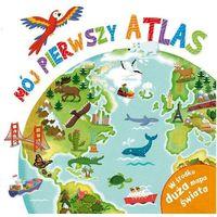 Pozostałe zabawki edukacyjne, Mój pierwszy atlas - Philip Steele
