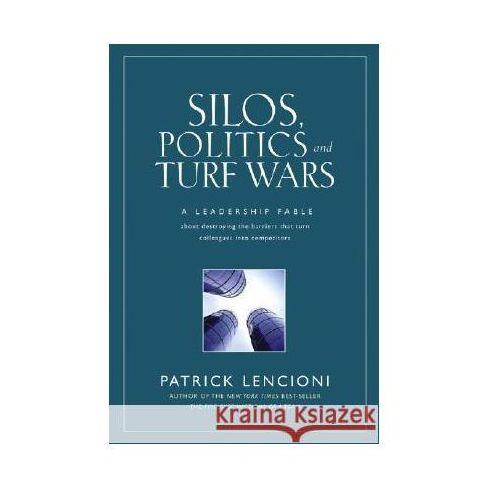 Biblioteka biznesu, Silos Politics & Turf Wars (opr. twarda)