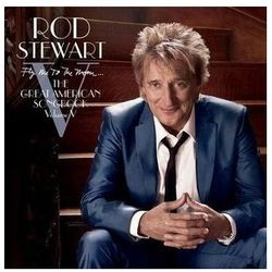 Rod Stewart - Fly Me To The Moon...The Great American Songbook Volume V (Deluxe Version) - Dostawa Gratis, szczegóły zobacz w sklepie