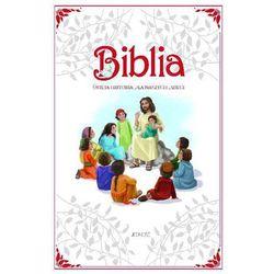 Biblia Święta Historia dla naszych dzieci - Praca zbiorowa (opr. twarda)