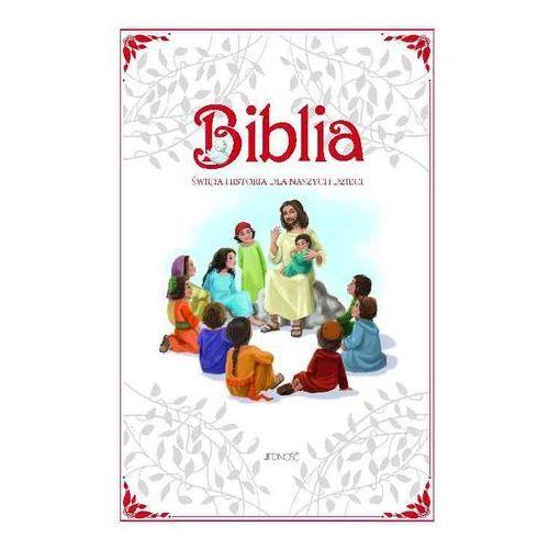 Książki religijne, Biblia Święta Historia dla naszych dzieci - Praca zbiorowa (opr. twarda)