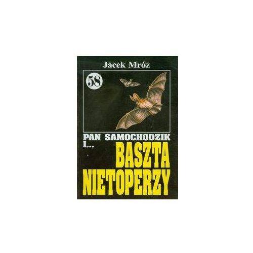 Literatura młodzieżowa, Pan Samochodzik i Baszta nietoperzy 58 - Jacek Mróz