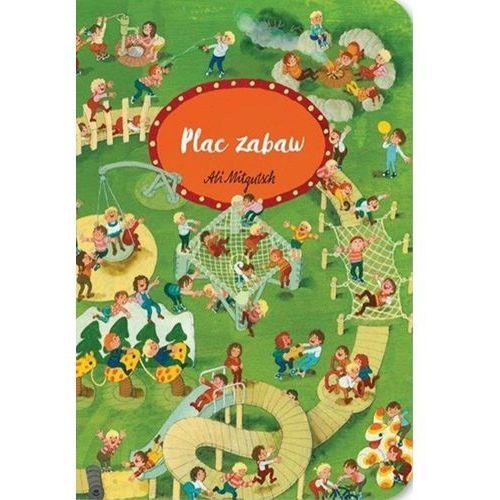 Książki dla dzieci, Plac zabaw - Ali Mitgutsch (opr. twarda)