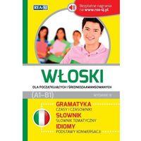 Książki do nauki języka, Włoski dla początkujących i średniozawansowanych (opr. miękka)
