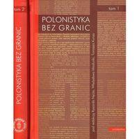 Literaturoznawstwo, Polonistyka bez granic tom 1-2 (opr. twarda)