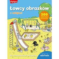 Książki dla dzieci, Łowcy obrazków Dla zaawansowanych odkrywców Część 2 (opr. miękka)