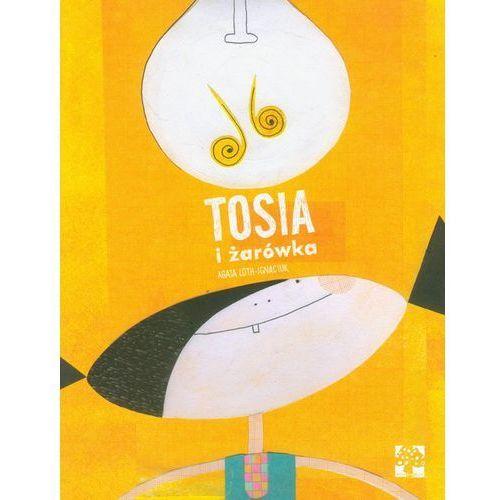 Książki dla dzieci, Tosia i żarówka (opr. miękka)