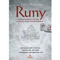 Hobby i poradniki, Runy najskuteczniejsze rytuały i zaklęcia magii skandynawskiej - Freya Aswynn (opr. miękka)