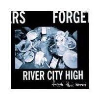 Pozostała muzyka rozrywkowa, Forget Their Manners - River City High (Płyta CD)